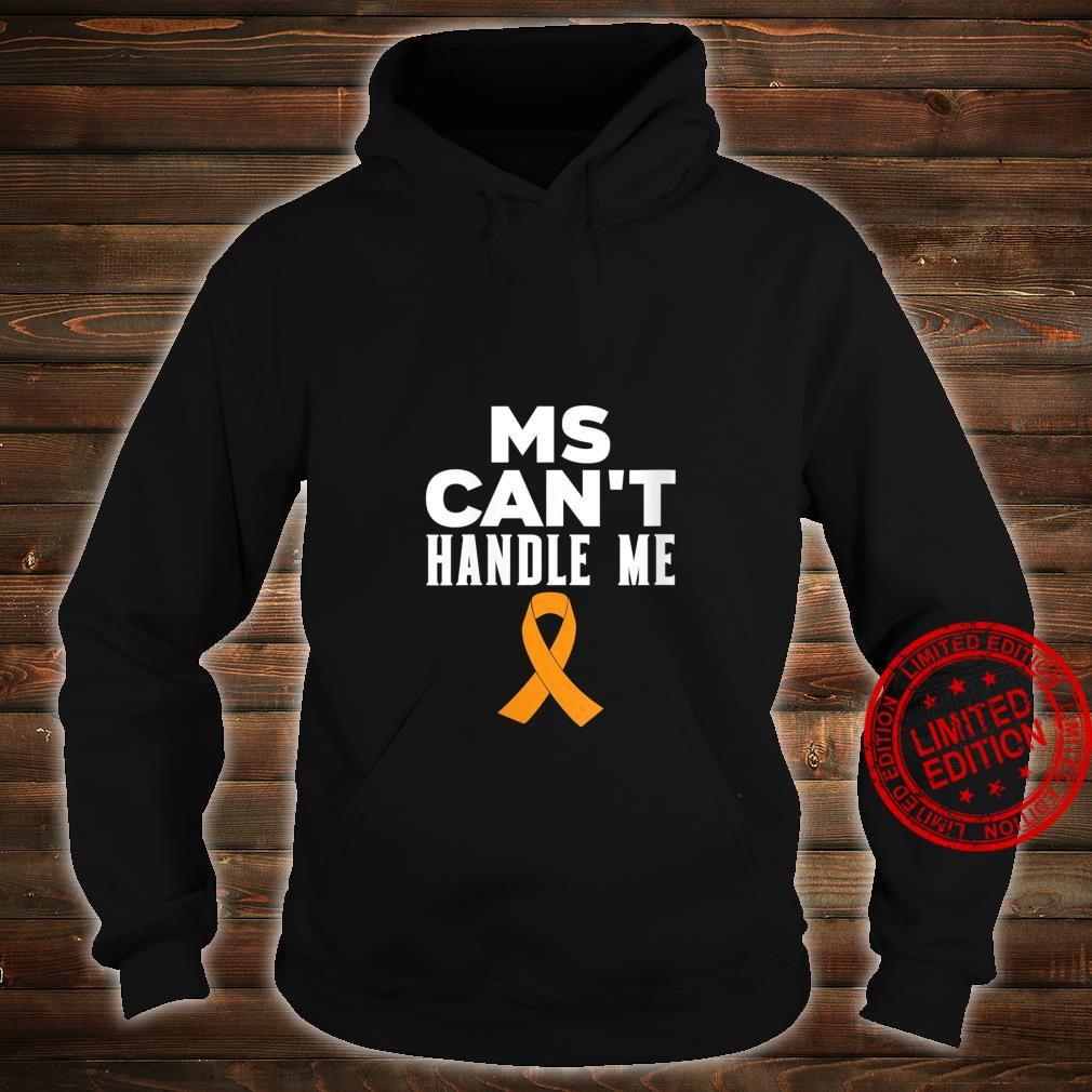Womens MS Can't Handle Me Shirt hoodie