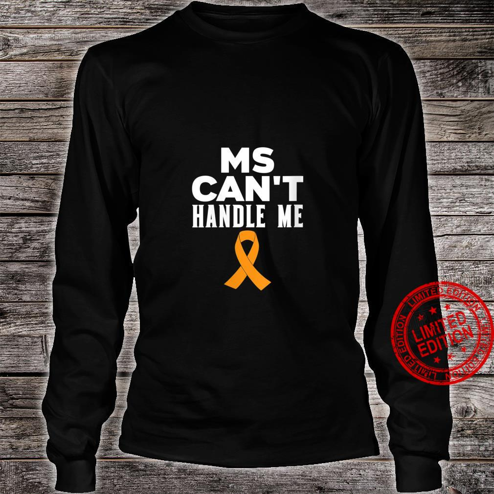 Womens MS Can't Handle Me Shirt long sleeved