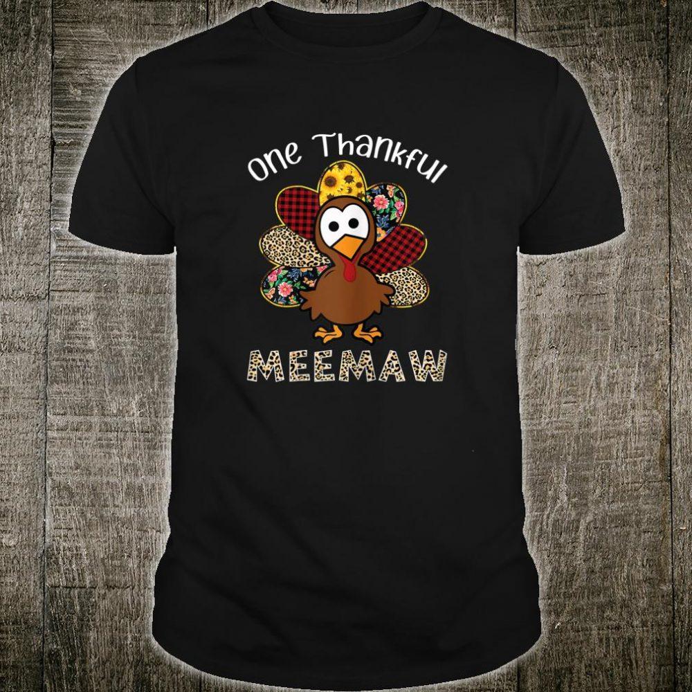 Womens One Thankful Meemaw Turkey Thanksgiving Day Meemaw Shirt
