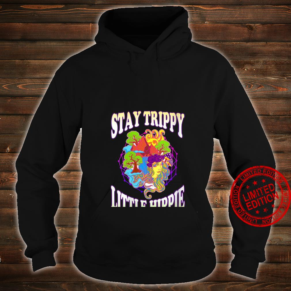Womens Stay Trippy Little Hippie Trees Shrooms Psychedelic Shirt hoodie