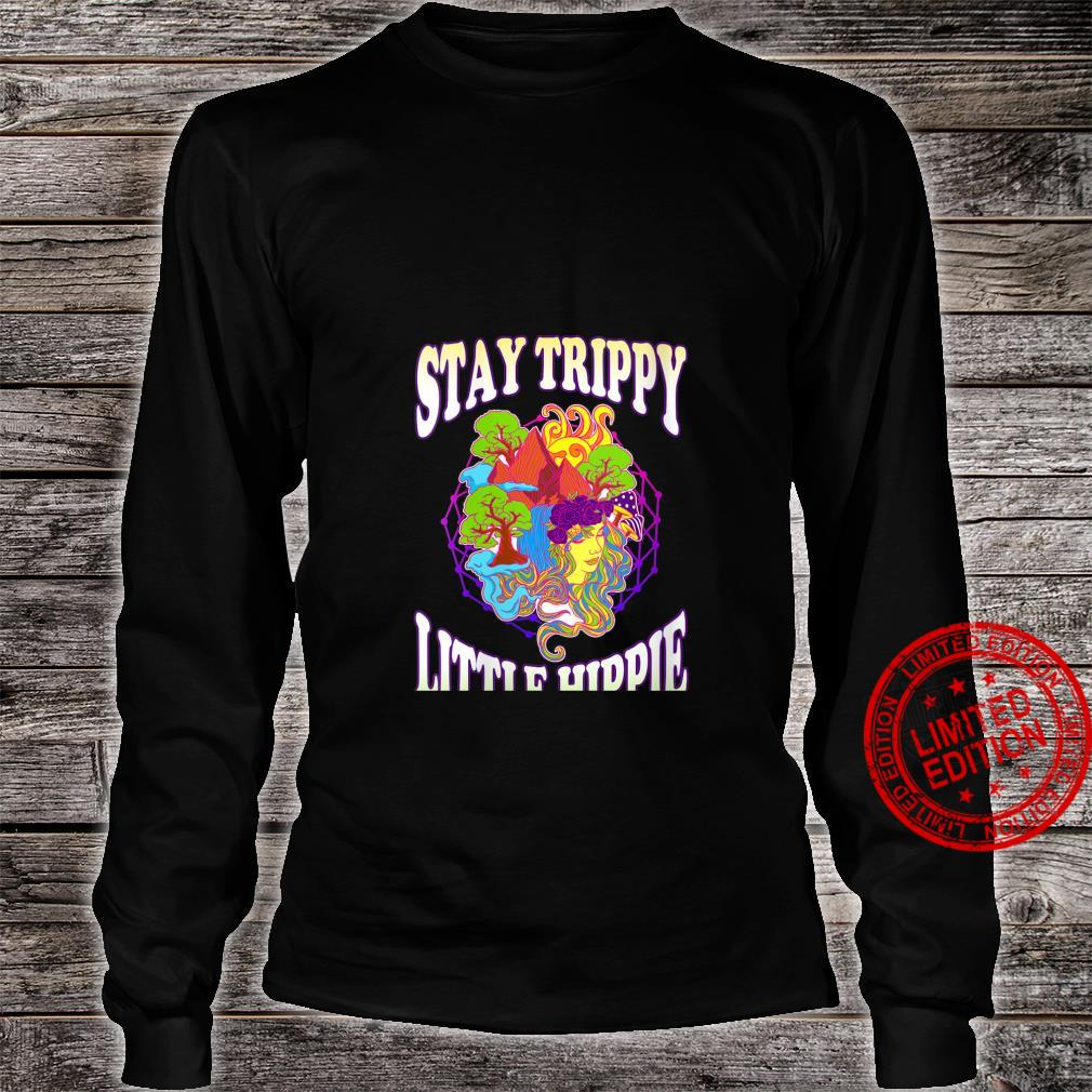 Womens Stay Trippy Little Hippie Trees Shrooms Psychedelic Shirt long sleeved