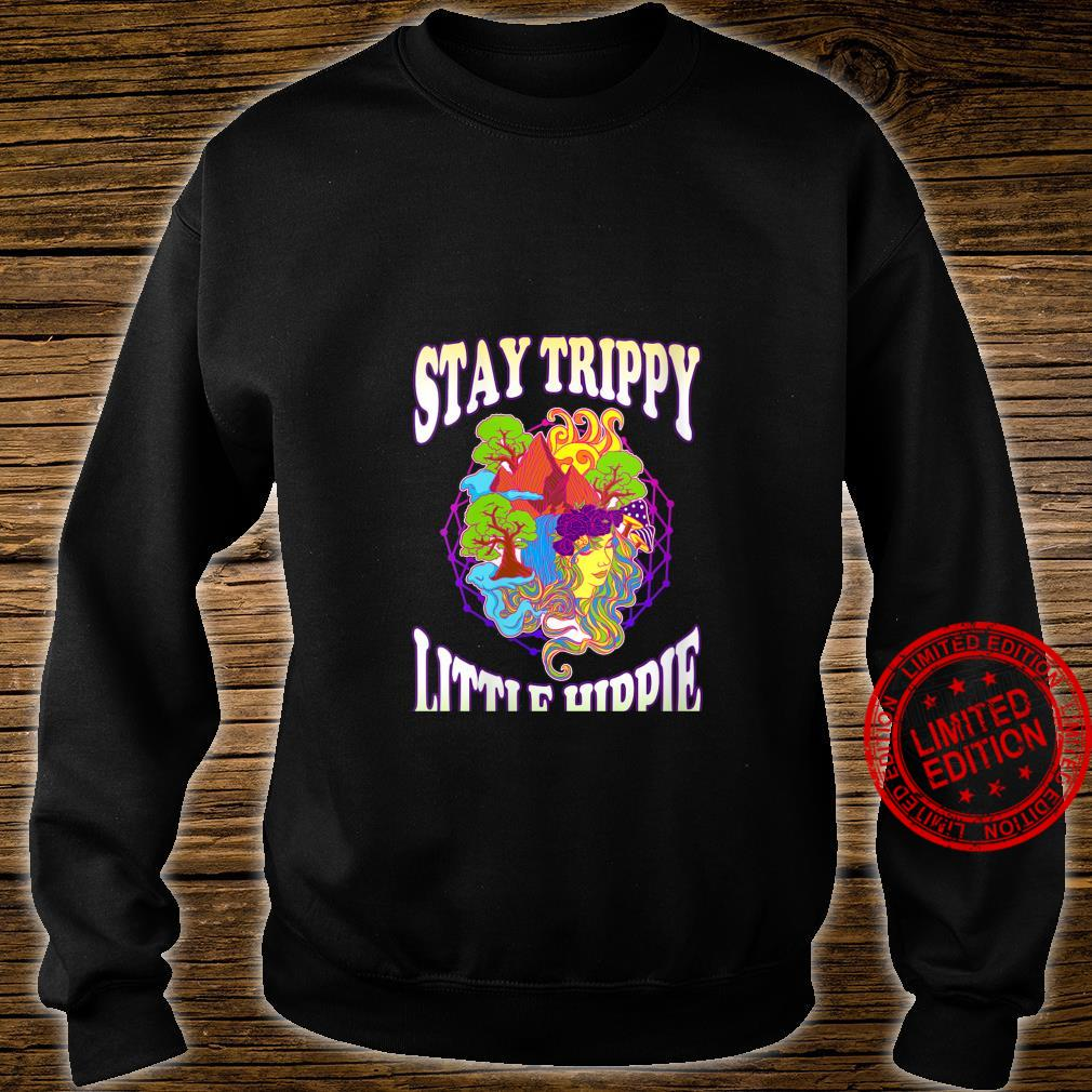 Womens Stay Trippy Little Hippie Trees Shrooms Psychedelic Shirt sweater